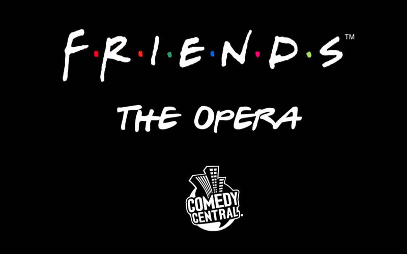 Friends: The Opera